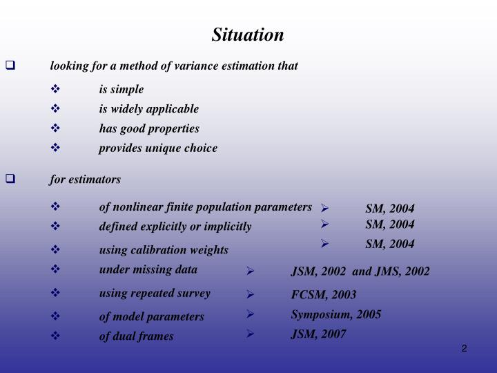 looking for a method of variance estimation that