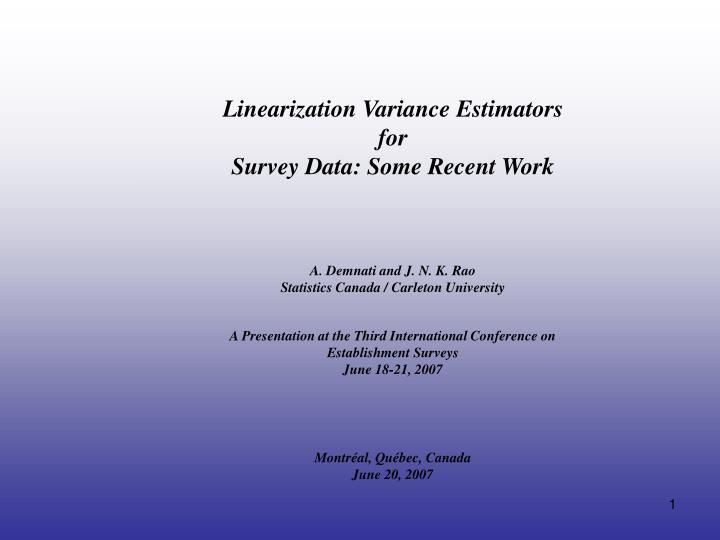 Linearization Variance Estimators
