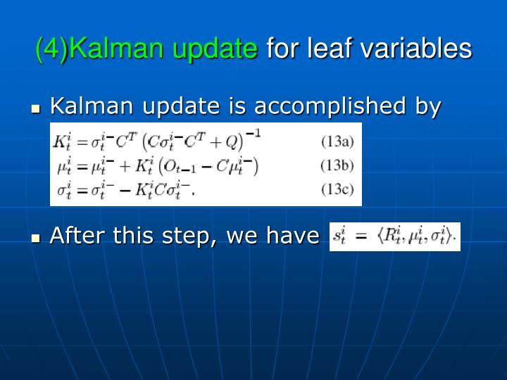 (4)Kalman update