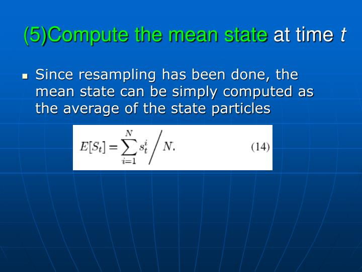 (5)Compute the mean state