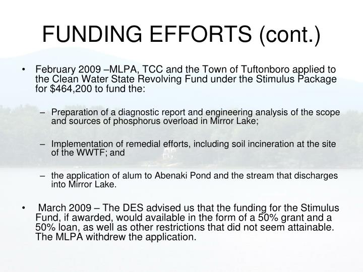 FUNDING EFFORTS (cont.)