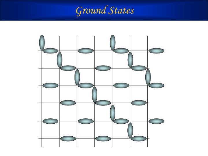 Ground States