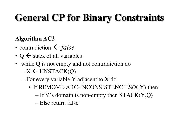 General CP for Binary Constraints