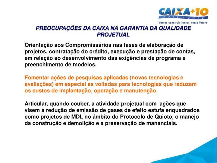 PREOCUPAÇÕES DA CAIXA NA GARANTIA DA QUALIDADE PROJETUAL