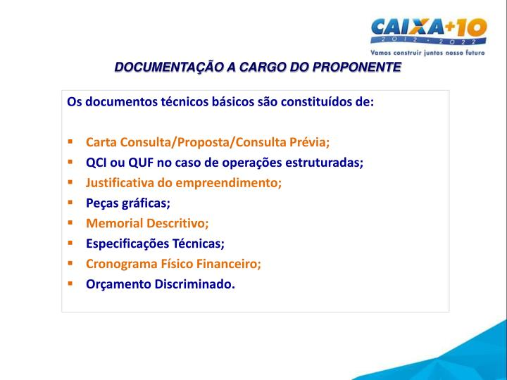 DOCUMENTAÇÃO A CARGO DO PROPONENTE