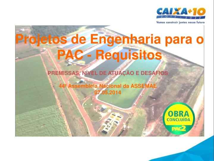 Projetos de Engenharia para o PAC - Requisitos