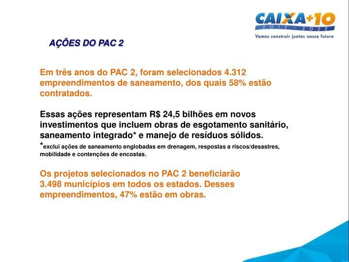 AÇÕES DO PAC 2