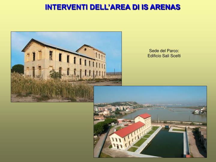 INTERVENTI DELL'AREA DI IS ARENAS