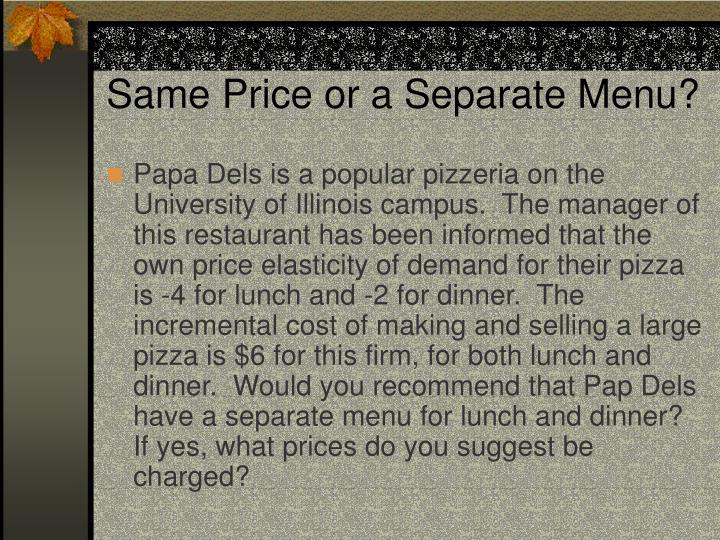 Same Price or a Separate Menu?