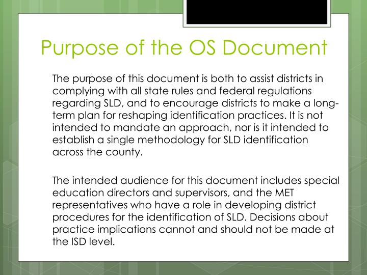 Purpose of the OS Document