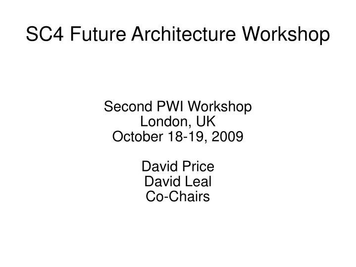 SC4 Future Architecture Workshop