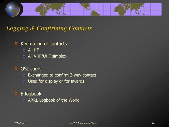 Logging & Confirming Contacts