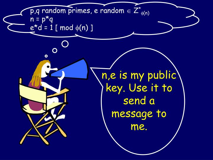 p,q random primes, e random