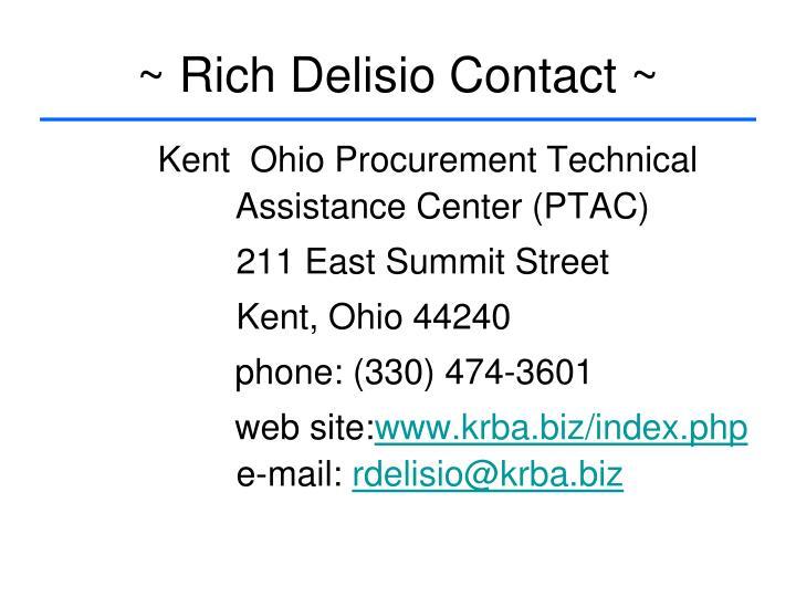 ~ Rich Delisio Contact ~