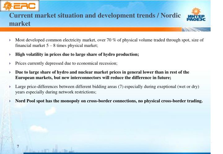 Current market situation and development trends / Nordic market