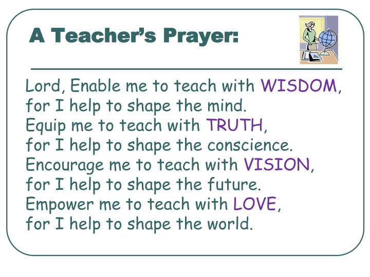 A Teacher's Prayer: