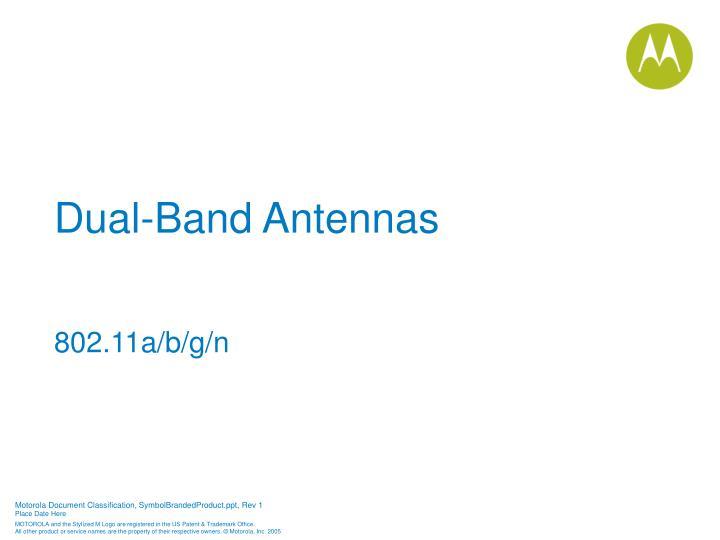 Dual-Band Antennas
