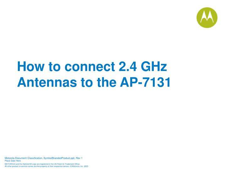 How to connect 2.4 GHz Antennas to the AP-7131