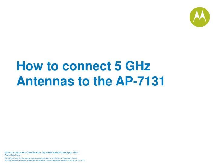 How to connect 5 GHz Antennas to the AP-7131