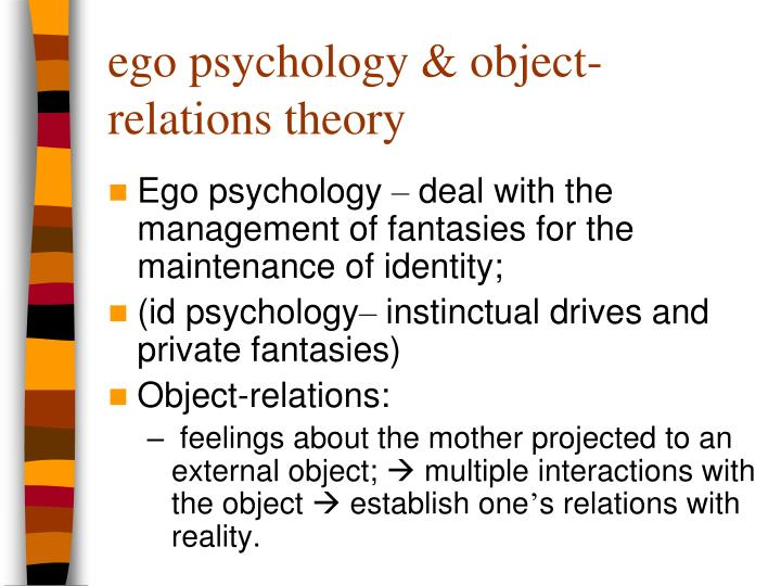 ego psychology & object-relations theory