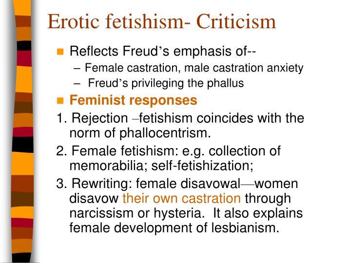 Erotic fetishism- Criticism