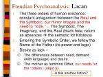 freudian psychoanalysis lacan1