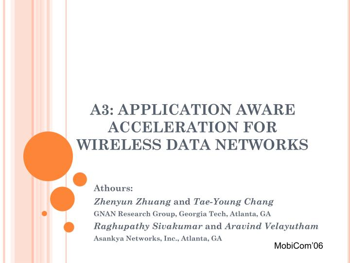 A3 application aware acceleration for wireless data networks