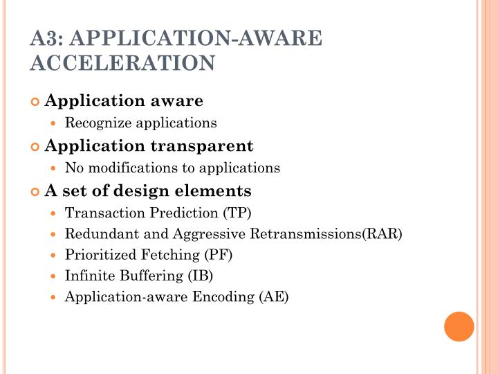 A3: APPLICATION-AWARE ACCELERATION