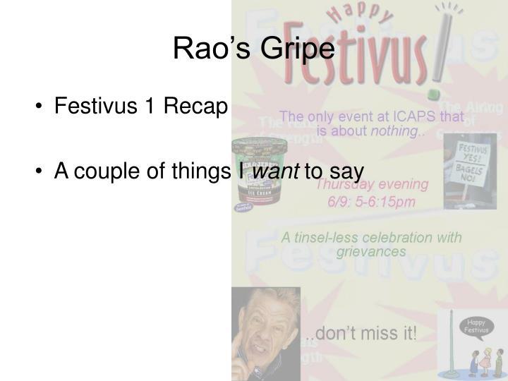Rao's Gripe