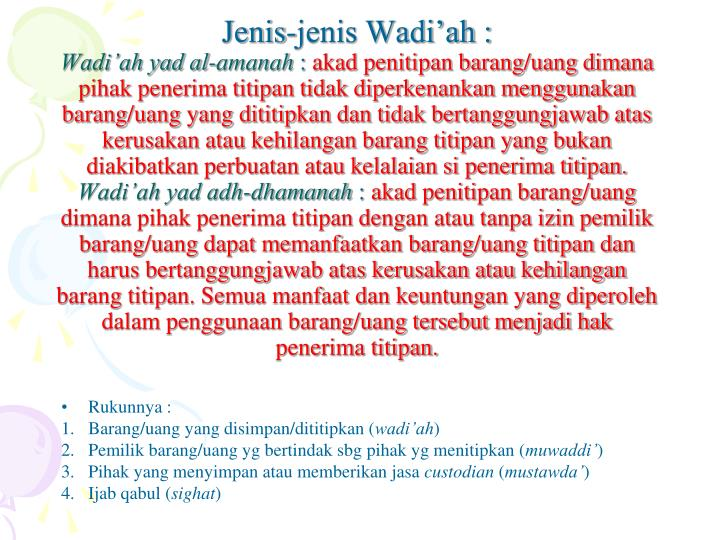 Jenis-jenis Wadi'ah :