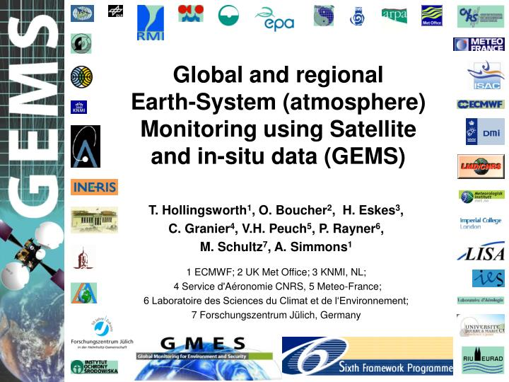 Global and regional earth system atmosphere monitoring using satellite and in situ data gems