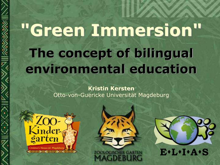 """Green Immersion"""