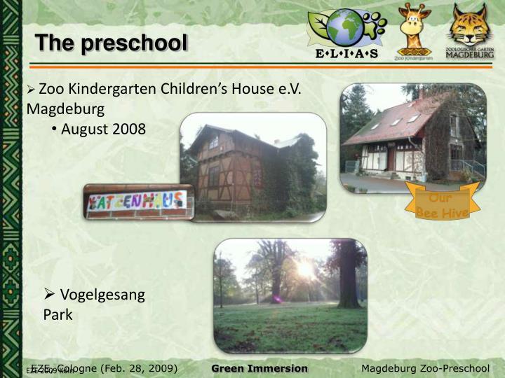 The preschool