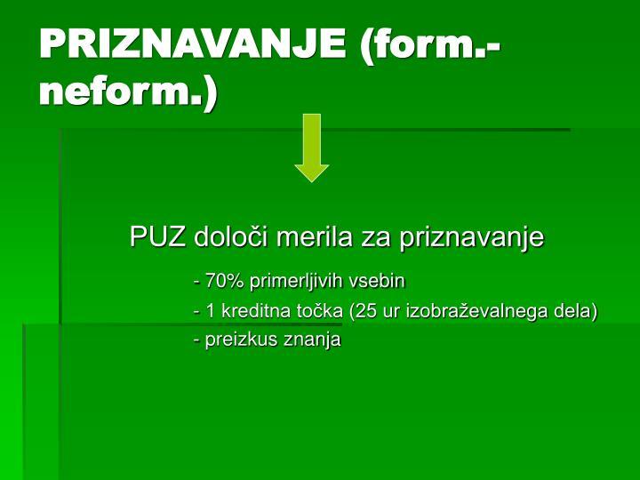 PRIZNAVANJE (form.- neform.)