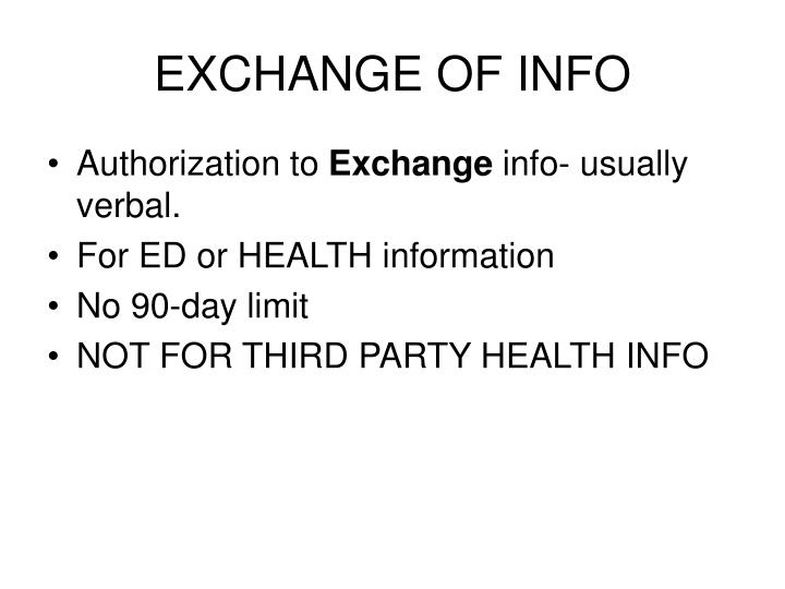 EXCHANGE OF INFO