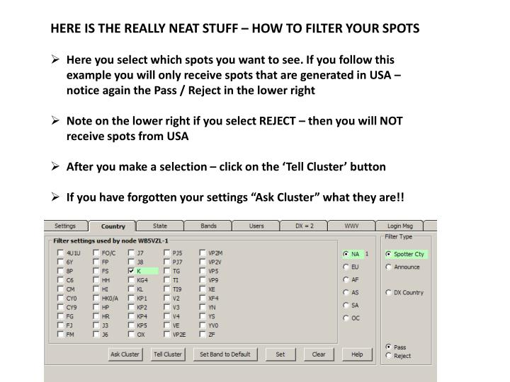 HERE IS THE REALLY NEAT STUFF – HOW TO FILTER YOUR SPOTS