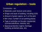 urban regulation tools1