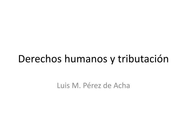 Derechos humanos y tributación