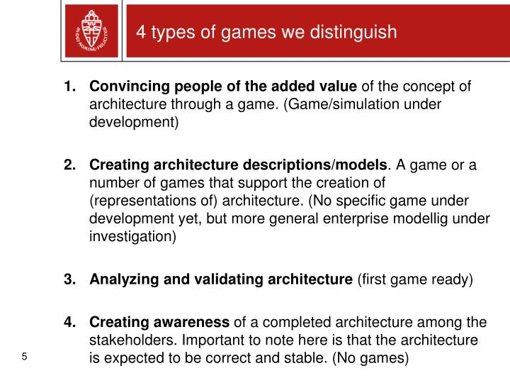 4 types of games we distinguish