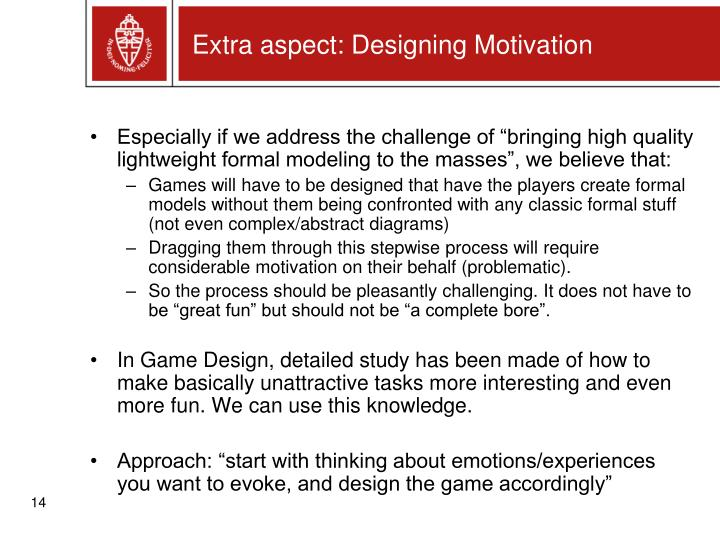 Extra aspect: Designing Motivation