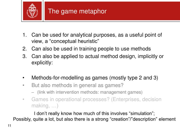 The game metaphor