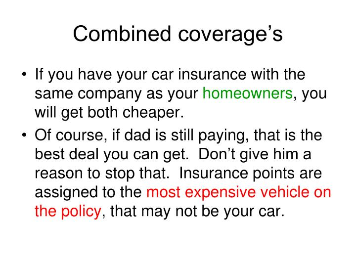 Combined coverage's