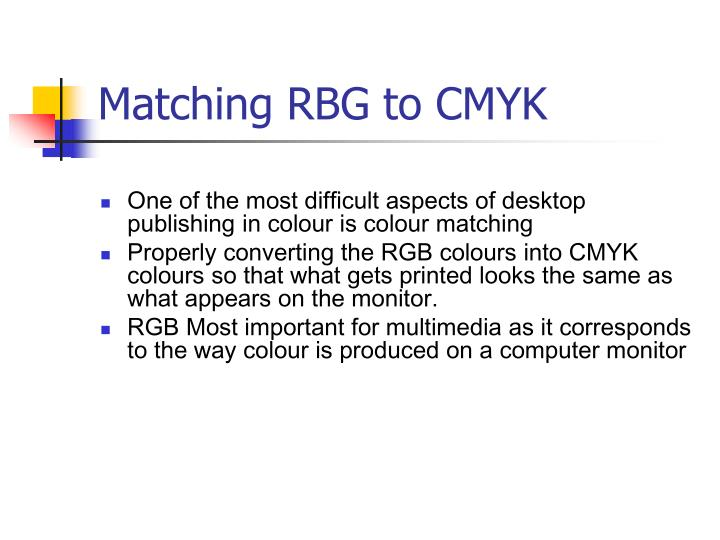 Matching RBG to CMYK