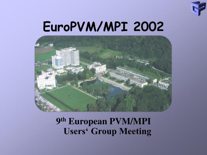 EuroPVM/MPI 2002