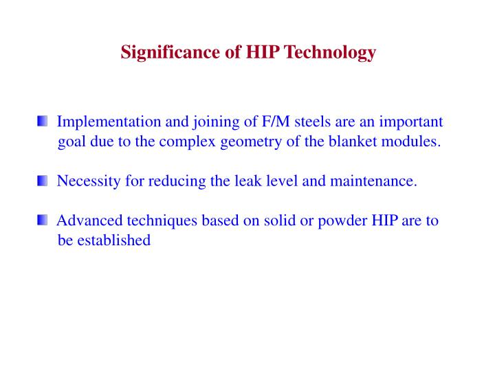 Significance of HIP Technology