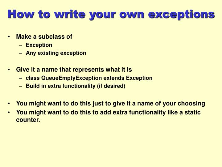 How to write your own exceptions