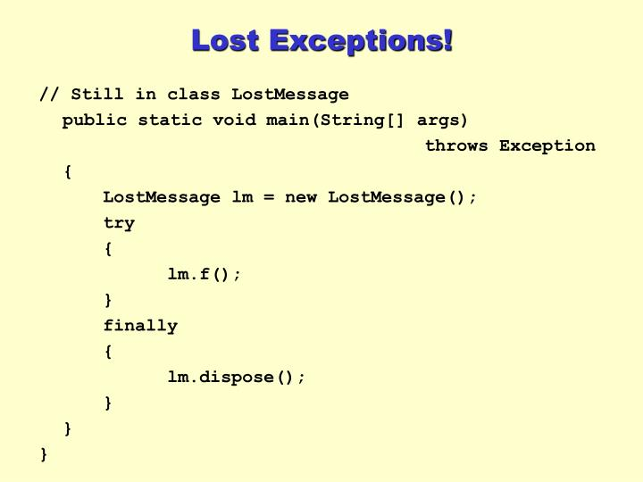 Lost Exceptions!