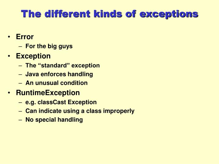 The different kinds of exceptions