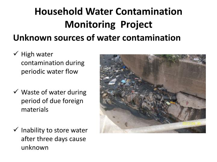 Household Water Contamination Monitoring  Project
