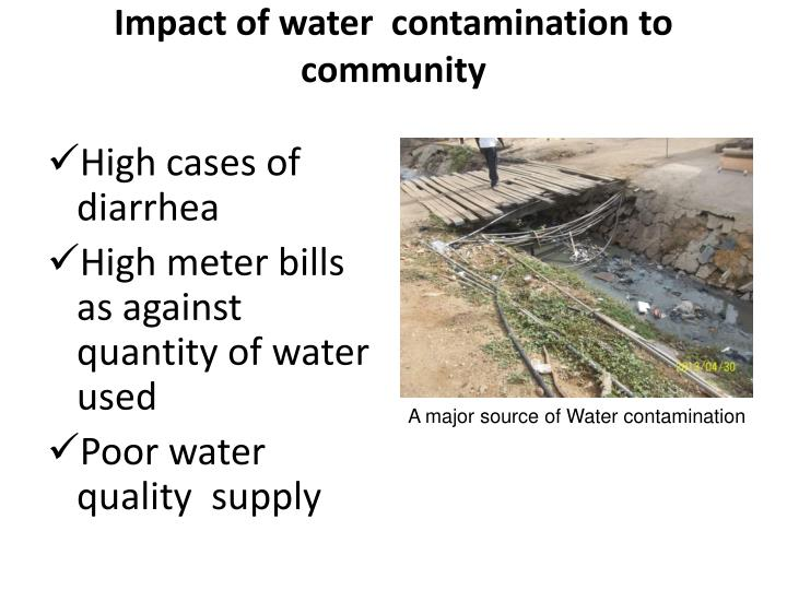 Impact of water  contamination to community